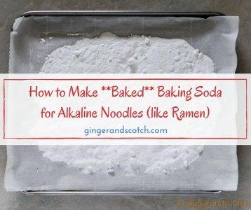 How to Make *Baked* Baking Soda for Alkaline Noodles (like Ramen)